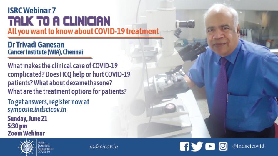 ISRC Webinar 7: Talk to a Clinician Dr. T Ganesan